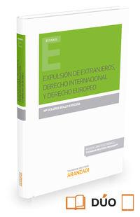 EXPULSION DE EXTRANJEROS, DERECHO INTERNACIONAL Y DERECHO EUROPEO (DUO)