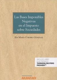 Bases Imponibles Negativas En El Impuesto Sobre Sociedades, Las (duo) - Eva Maria Cordero Gonzalez