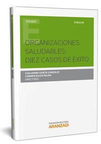 (2 Ed) Organizaciones Saludables - Diez Casos De Exito - Aa. Vv.