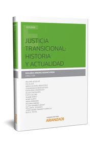 JUSTICIA TRANSICIONAL - HISTORIA Y ACTUALIDAD (PAPEL)