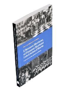 L'ATENEU HORTENC, EL FOMENT HORTENC I ELS LLUISOS D'HORTA. INSTRUCCIO, ESBARGIMENT I CULTURA
