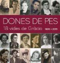 DONES DE PES - 18 VIDES DE GRACIA