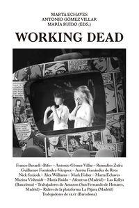 WORKING DEAD
