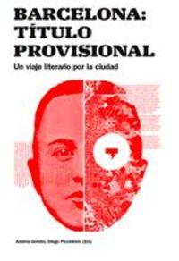BARCELONA - UN VIAJE LITERARIO POR LA CIUDAD