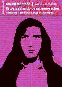 ESTOY HABLANDO DE MI GENERACION - ARTICULOS (1972-1977)