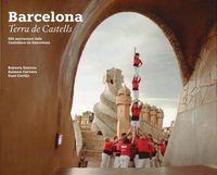 BARCELONA TERRA DE CASTELLS - 50 ANIVERSARI DELS CASTELLERS DE BARCELONA