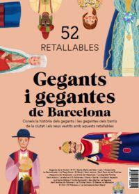 GEGANTS I GEGANTES DE BARCELONA - 50 RETALLABLES