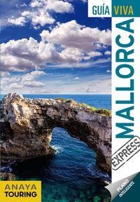 Mallorca (guia Viva Express) - Miquel Rayo Ferrer / Antonio Vela Lozano