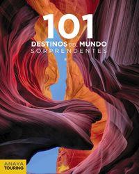 101 Destinos Del Mundo Sorprendentes - Aa. Vv.