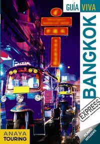 Bangkok (guia Viva Express) - Sergi Reboredo Manzanares