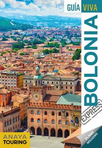 Bolonia (guia Viva Express) - Ignacio Merino Bobillo