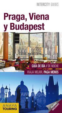 PRAGA, VIENA Y BUDAPEST (INTERCITY GUIDES)