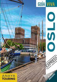 Oslo (guia Viva Express) - Mario Rosal / Carlos De Alba