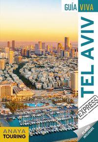 Tel Aviv (guia Viva Express) - Aa. Vv.