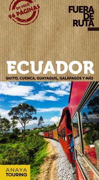 ECUADOR (FUERA DE RUTA)