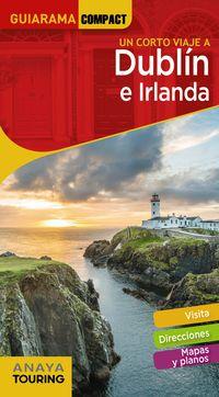 GUIARAMA COMPACT - DUBLIN E IRLANDA - UN CORTO VIAJE