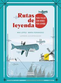 rutas de leyenda para viajar con niños por españa - Aa. Vv.