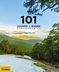 101 destinos de madrid sorprendentes - Pepo Paz Saz