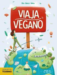 viaja vegano - Elisa Blanco Barba