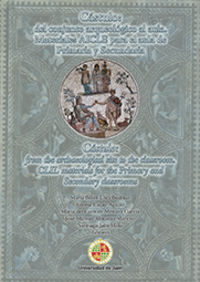 CASTULO - DEL CONJUNTO ARQUEOLOGICO AL AULA - MATERIALES AICLE PARA EL AULA DE PRIMARIA Y SECUNDARIA. CASTULO = FROM THE ARCHAEOLOGICAL SITE TO THE CLASSROOM - CLIL MATERIALS FOR THE PRIMARY AND SECONDARY CLASSROOMS