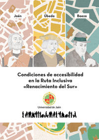 Condiciones De Accesibilidad En La Ruta Inclusiva Renacimiento Del Sur - Aa. Vv.
