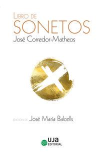 LIBRO DE SONETOS (JOSE CORREDOR-MATEOS)