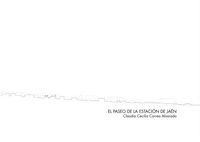 El paseo de la estacion de jaen - Claudia Cecilia Correa Alvarado