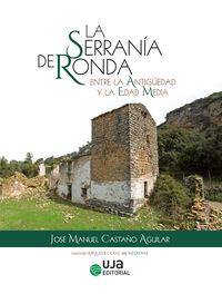 SERRANIA DE RONDA ENTRE LA ANTIGUEDAD Y LA EDAD MEDIA, LA