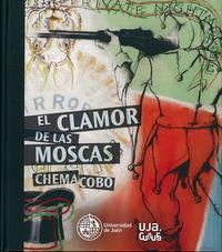 CLAMOR DE LAS MOSCAS, EL - CHEMA COBO