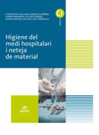 GM - HIGIENE DEL MEDI HOSPITALARI I NETEJA DEL MATERIAL (CAT)