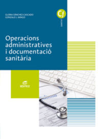 GM - OPERACIONS ADMINISTRATIVES I DOCUMENTACIO SANITARIA (CAT)