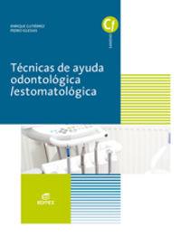 GM - TECNICAS DE AYUDA ODONTOLOGICA / ESTOMATOLOGICA