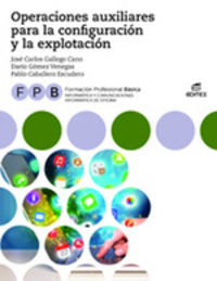 FPB - OPERACIONES AUXILIARES PARA LA CONFIGURACION Y LA EXPLOTACION