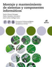 FPB - MONTAJE Y MANTENIMIENTO DE SISTEMAS Y COMPONENTES INFORMATICOS