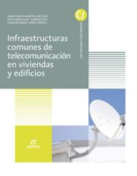 Gm - Infraestructuras Comunes De Telecomunicaciones En Viviendas Y Edificios - Aa. Vv.