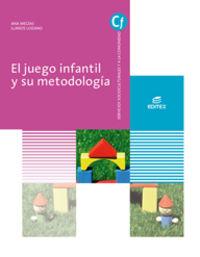 GS - EL JUEGO INFANTIL Y SU METODOLOGIA