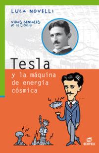 Tesla Y La Maquina De Energia Cosmica - Aa. Vv.