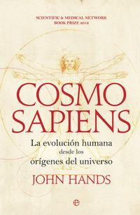 COSMOSAPIENS - LA EVOLUCION HUMANA DESDE LOS ORIGENES DEL UNIVERSO