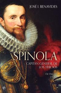 SPINOLA - CAPITAN GENERAL DE LOS TERCIOS - DE OSTENDE A CASAL