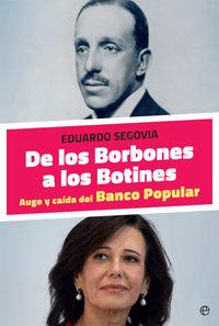 DE LOS BORBONES A LOS BOTINES - AUGE Y CAIDA DEL BANCO POPULAR