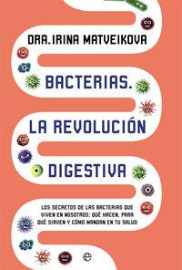 BACTERIAS: LA REVOLUCION DIGESTIVA