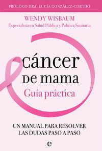 CANCER DE MAMA - GUIA PRACTICA