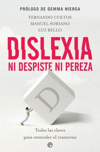 Dislexia - Ni Despiste Ni Pereza - Fernando Cuetos / Manuel Soriano / Luz Rello