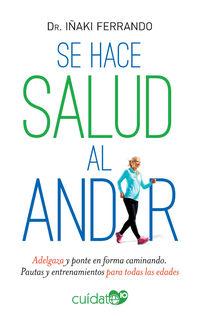 SE HACE SALUD AL ANDAR