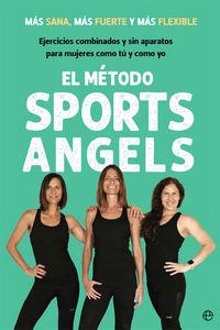 METODO SPORTS ANGELS, EL - MAS SANA, MAS FUERTE Y MAS FLEXIBLE