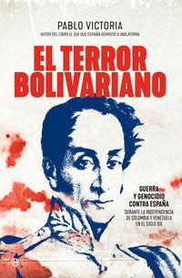 El terror bolivariano - Pablo Victoria