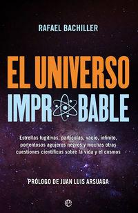 El universo improbable - Rafael Bachiller