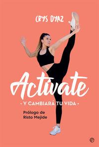 Activate - Y Cambiara Tu Vida - Crys Dyaz