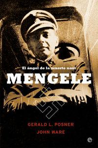 MENGELE - EL ANGEL DE LA MUERTE NAZI