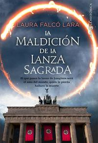 La maldicion de la lanza sagrada - Laura Falco Lara